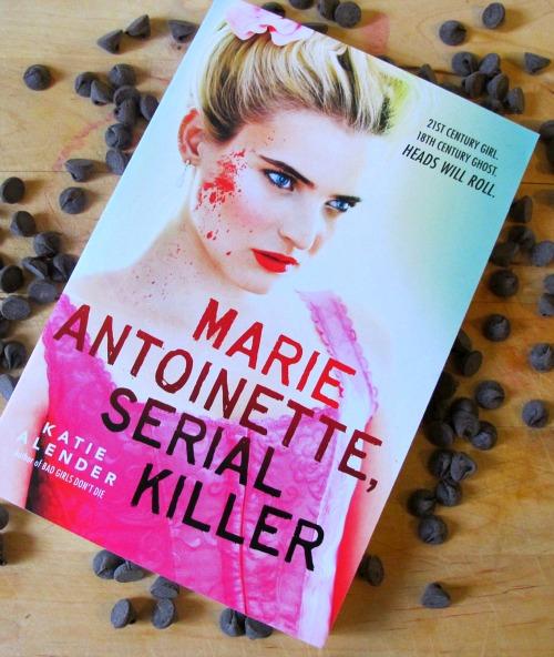 Marie Antoinette, Serial Killer by Katie Lender || French Fooood ...