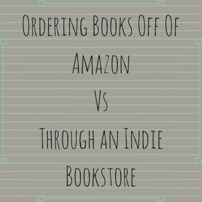 ordering-books-off-of-amazonvsthrough-an-indie-bookstore